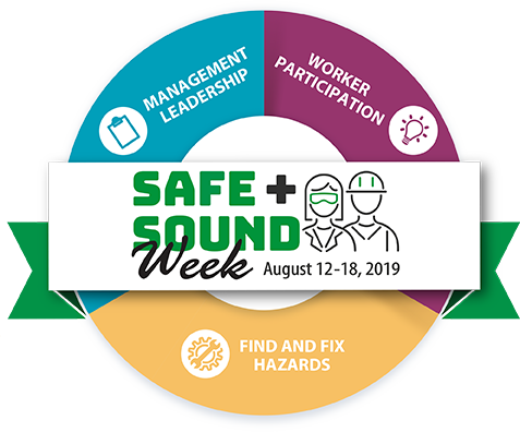 Celebrate your business's safety successes during Safe + Sound Week
